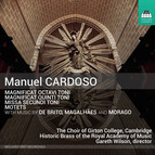Cardoso & Others: Magnificat, Missa & Motets