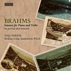 Brahms: Sonatas for Piano & Violin on Period Instruments