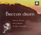 Riley, Philip / Elleson, Jayne: Breton Drum (Single)