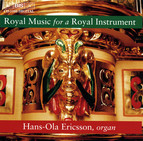 Royal Music for a Royal Instrument - organ music by the Düben family
