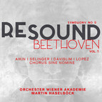 Resound Beethoven, Vol. 5: Symphony No. 9 in D Minor, Op. 125