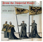 From the Imperial Court: Music for the House of Hapsburg