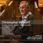 Christopher Wright: Sacred Choral Music