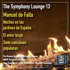 The Symphony Lounge, Vol. 13: The Music of de Falla