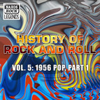 History Of Rock And Roll, Vol. 5: 1956 Pop, Part 1