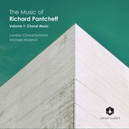 The Music of Richard Pantcheff, Vol. 1: Choral Music
