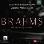 Brahms: The 2 String Quintets