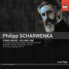 Scharwenka: Piano Music, Vol. 1