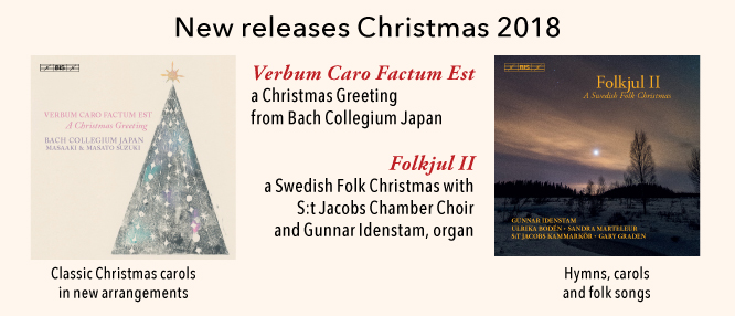 BIS Christmas disc albums 2018 - from Japan and Sweden