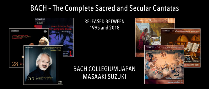 The Bach Collegium Japan, led by Masaaki Suzuki, released the complete cantatas by J.S. Bach on BIS